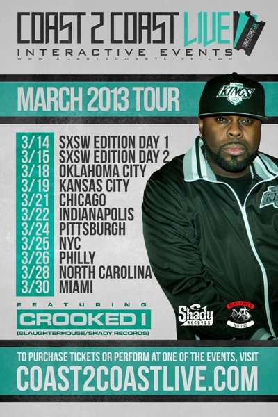 Coast 2 Coast LIVE March Tour - Crooked I