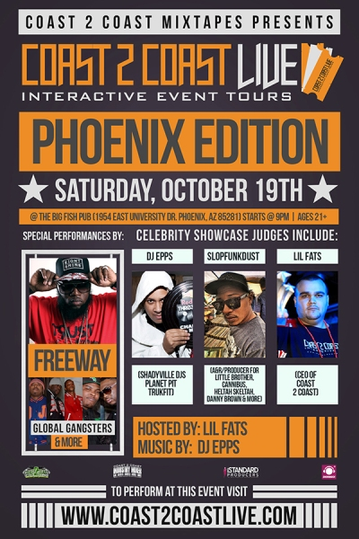 Coast 2 Coast LIVE Phoenix Edition 10/19 Feat. Freeway