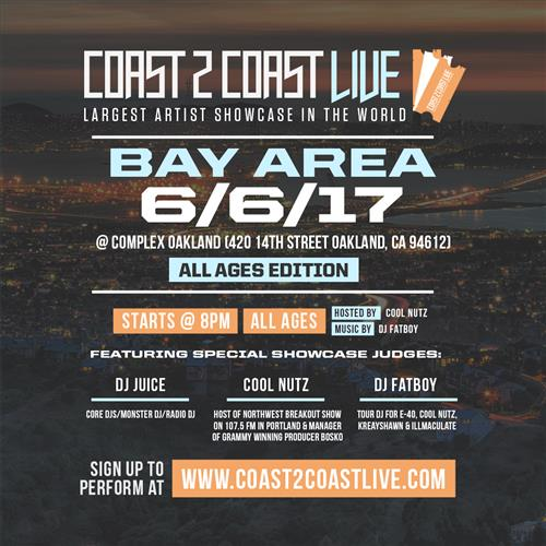 Coast 2 Coast LIVE Artist Showcase Bay Area Edition 6/6/17