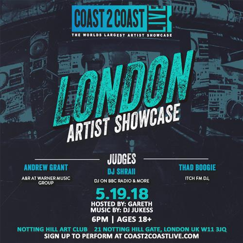 Coast 2 Coast LIVE Interactive Artist Showcase London Edition 5/19/18